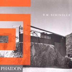 R. M. Schindler. Ediz. inglese - Judith Sheine - copertina