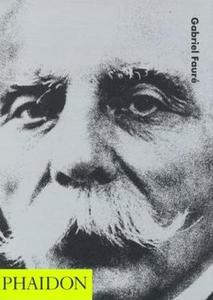 Libro Gabriel Faurè. Ediz. inglese Jessica Dunchen