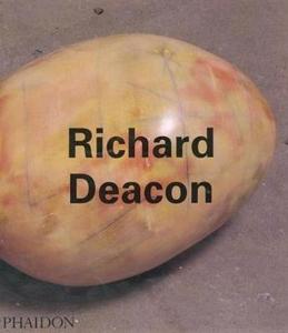 Libro Richard Deacon. Ediz. inglese Jon Thompson