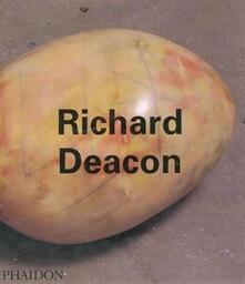 Richard Deacon. Ediz. inglese - Jon Thompson - copertina