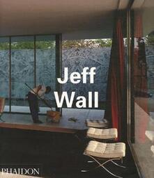 Jeff Wall - Thierre De Duve - copertina