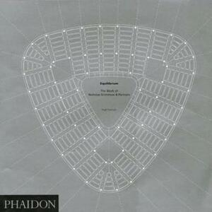 Equilibrium. The work of Nicholas Grimshaw & Partners - Hugh Pearman - copertina