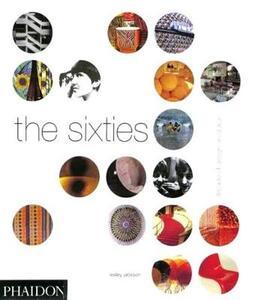 The sixties. Decade of design revolution - Lesley Jackson - copertina