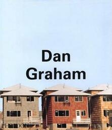 Dan Graham. Ediz. inglese - copertina