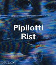Pipilotti Rist. Ediz. inglese - Peggy Phelan - copertina