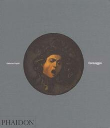 Caravaggio. Ediz. inglese - Catherine Puglisi - copertina