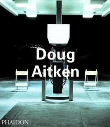 Doug Aitken - Daniel Birnbaum - copertina