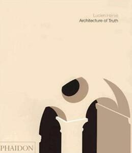 Architecture of truth