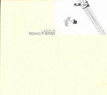 Laszlo Moholy-Nagy. Ediz. inglese - Jeannine Fiedler - copertina