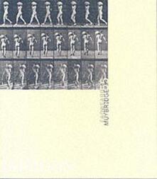 Eadweard Muybridge - Paul Hill - copertina