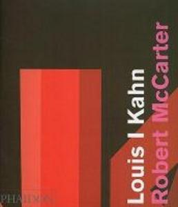 Libro Louis I. Kahn. Ediz. inglese Robert McCarter