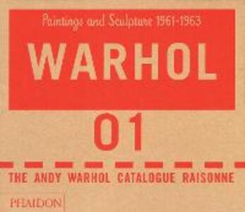 The Andy Warhol catalogue raisonne. Ediz. a colori. Vol. 1 - copertina