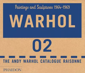 Libro The Andy Warhol catalogue raisonne. Vol. 2: Paintings and sculptures 1964-1969.