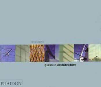 Libro Glass in Architecture Michael Wigginton