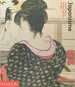 Japonisme. Cultural crossings between Japan and the West - Lionel Lambourne - copertina