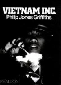 Libro Vietnam Inc. Ediz. inglese Philip J. Griffiths