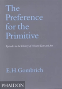 Libro The preference for the primitive Ernst H. Gombrich