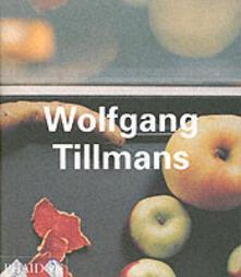 Wolfgang Tillmans. Ediz. inglese - Jan Verwoert - copertina