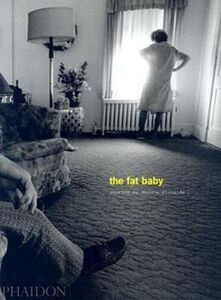 Libro The fat baby Eugene Richards