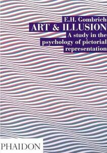 Art and Illusion: A Study in the Psychology of Pictorial Representation - Leonie Gombrich - cover