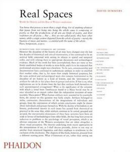 Real Spaces. World Art History and the Rise of Western modernism - David Summers - copertina