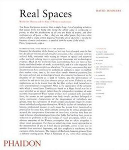 Libro Real Spaces. World Art History and the Rise of Western modernism David Summers