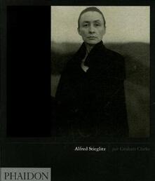 Alfred Stieglitz - Graham Clarke - copertina