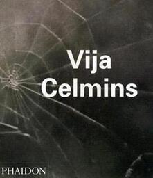Vija Celmins. Ediz. inglese - Lane Relyea,Robert Gober,Briony Fer - copertina