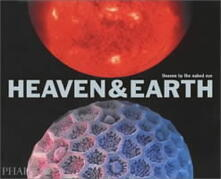 Heaven & earth. Unseen by the naked eye - copertina