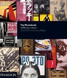 The photobook. A history. Vol. 1 - Martin Parr,Gerry Badger - copertina
