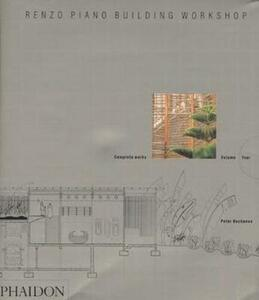 Renzo Piano Building Workshop. Vol. 4 - Peter Buchanan - 3