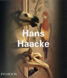 Hans Haacke. Ediz. inglese - Walter Grasskamp,Molly Nesbit,Jon Bird - copertina