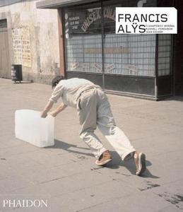 Libro Francis Alÿs. Ediz. inglese