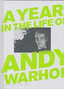 A year in the life of Andy Warhol - David Dalton,David McCabe - copertina