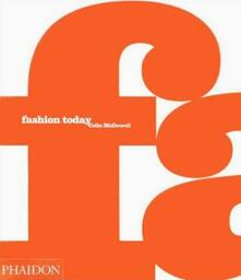 Fashion today. Ediz. inglese - Colin McDowell - copertina