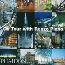 On tour with Renzo Piano - Renzo Piano - copertina