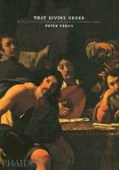 That Divine Order. Music and visual arts from antiquity to the eighteenth century