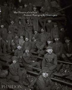 The theatre of face. Portrait photography since 1900 - Max Kozloff - copertina