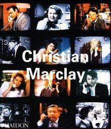 Christian Marclay. Ediz. inglese - Jennifer González,Kim Gordon,Matthew Higgs - copertina