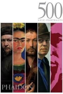 500 self-portraits. Ediz. illustrata - Julian Bell - copertina