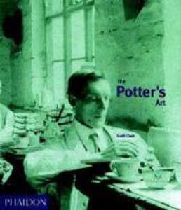 The potter's art. A complete history of pottery in Britain - Garth Clark - copertina