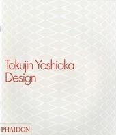 Tokujin Yoshioka. Design. Ediz. inglese