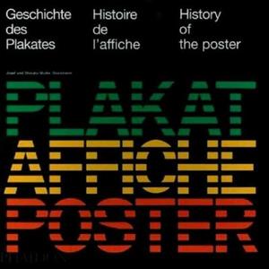 Libro Geschichte des Plakates-Histoire de l'affiche-History of the poster Josef Müller-Brockmann , Shizuko Müller-Brockmann