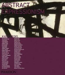 Abstract expressionism - Katy Siegel - copertina