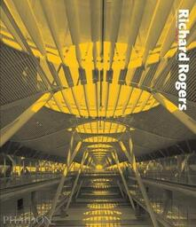 Richard Rogers. Complete Works. Vol. 3 - Kenneth Powell - copertina