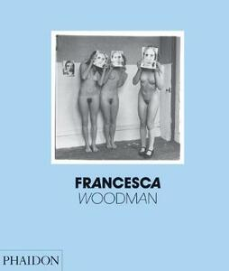 Francesca Woodman. Ediz. inglese - Chris Townsend - copertina