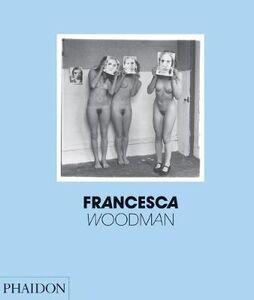 Libro Francesca Woodman. Ediz. inglese Chris Townsend