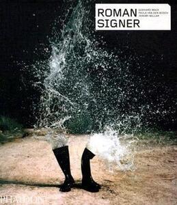 Roman Signer. Ediz. inglese - Gerhard Mack,Paula Van den Bosch,Jeremy Millar - copertina