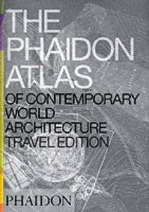 Libro The Phaidon atlas of contemporary world architecture. Travel edition