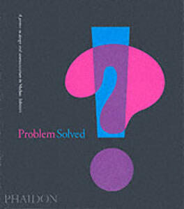Problem solved. A printer in design and communication - Michael Johnson - copertina